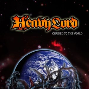 Heavy Lord - Chained to the World cover art