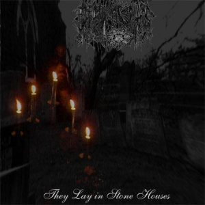 Breath of Chaos - They Lay in Stone Houses cover art