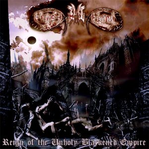 Eclipse Eternal - Reign of the Unholy Blackened Empire cover art