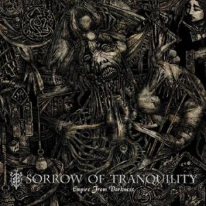 Sorrow of Tranquility - Empire From Darkness cover art
