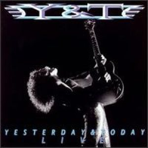 Y&T - Yesterday & Today Live cover art