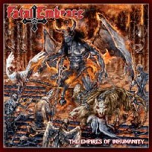 Fatal Embrace - The Empires of Inhumanity cover art