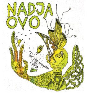 Nadja - The Life and Death of a Wasp cover art