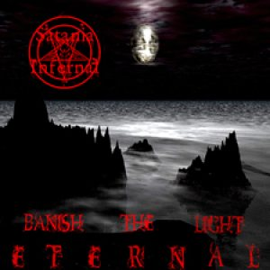 Satani Infernalis - Banish the Light Eternal cover art