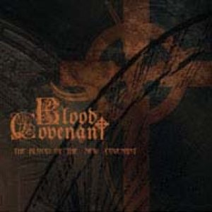 Blood Covenant - Blood Of The New Covenant [Symphonic 'Black ...