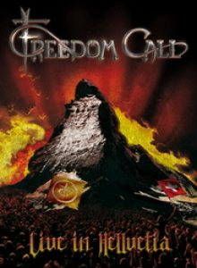 Freedom Call - Live in Hellvetia cover art