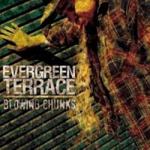 Evergreen Terrace - Blowing Chunks cover art