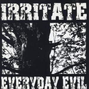Irritate - Everyday Evil cover art