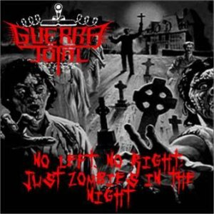 Guerra Total - No Left, No Right; Just Zombies in the Night cover art