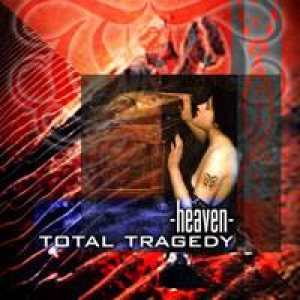 Total Tragedy - Heaven cover art
