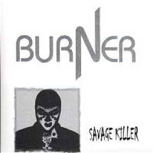 Burner - Savage Killer cover art