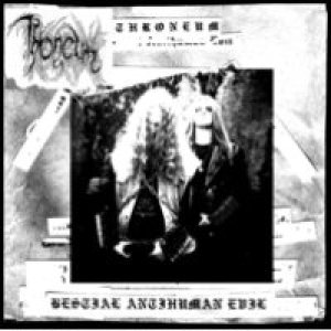 Throneum - Bestial Antihuman Evil cover art