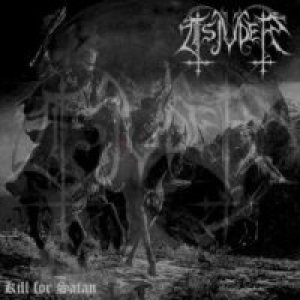 Tsjuder - Kill for Satan cover art