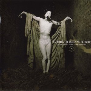 Sopor Aeternus and the Ensemble of Shadows - Es reiten die Toten so schnell cover art