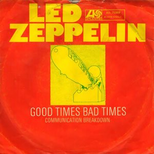 Led Zeppelin - Good Times Bad Times cover art