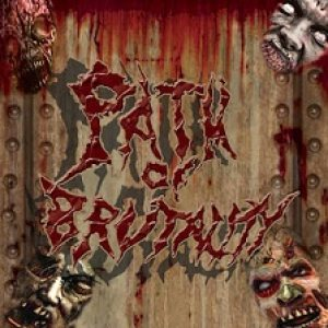 Deformed Soul - Path of Brutality cover art