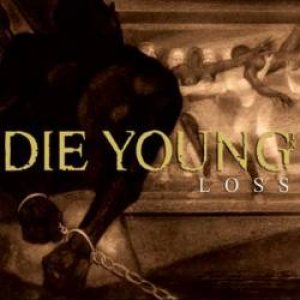 Die Young - Loss cover art