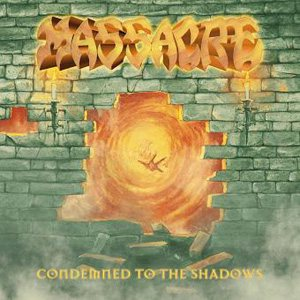 Massacre - Condemned to the Shadows cover art