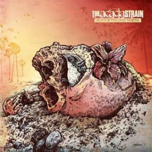 The Acacia Strain - Death is the Only Mortal cover art