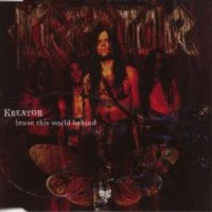 Kreator - Leave This World Behind cover art