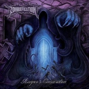 Zombiefication - Reaper's Consecration cover art