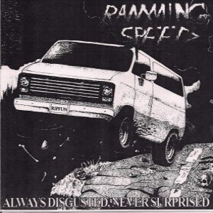 Ramming Speed - Always Disgusted, Never Surprised cover art