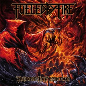 Fueled By Fire - Trapped in Perdition cover art