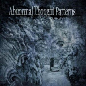 Abnormal Thought Patterns - Abnormal Thought Patterns cover art