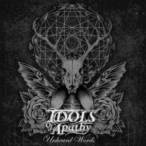 Idols of Apathy - Unheard Words cover art