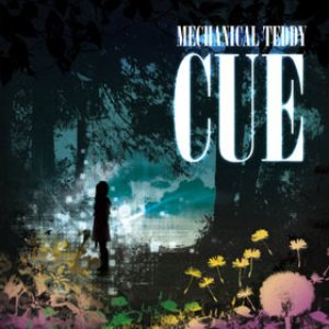 Mechanical Teddy - CUE cover art