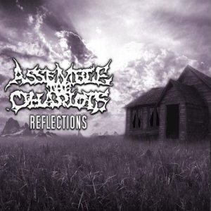 Assemble The Chariots - Reflections cover art
