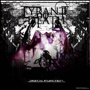 Tyrant Of Death - Digital Injection cover art
