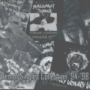 Malignant Tumour - Demo / Singles Collection '94-'98 cover art