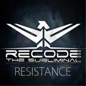 Recode the Subliminal - Resistance cover art