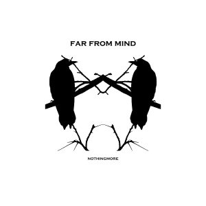 Far from Mind - Nothingmore cover art