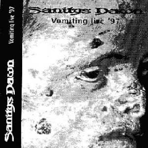 Sanitys Dawn - Vomiting Live '97 cover art