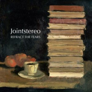 Jointstereo - Refract the Fears cover art
