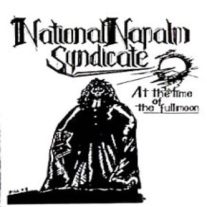 National Napalm Syndicate - At the Time of the Fullmoon cover art