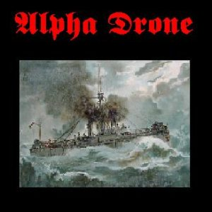 Alpha Drone - Promo #1 cover art