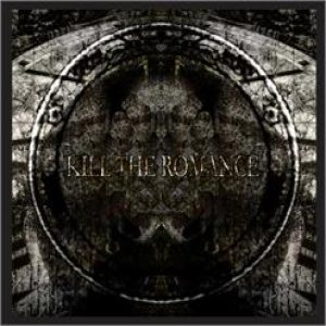 Kill the Romance - Kill the Romance cover art