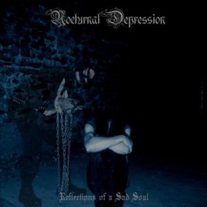 Nocturnal Depression - Reflection of  a Sad Soul cover art