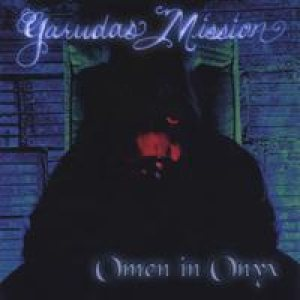 Garudas Mission - Omen in Onyx cover art