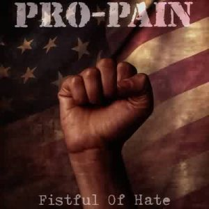Pro-Pain - Fistful of Hate cover art