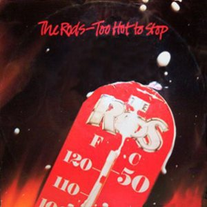 The Rods - Too hot to stop cover art