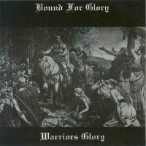 Bound for Glory - Warriors Glory cover art