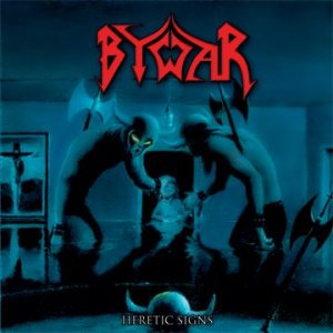 Bywar - Heretic Signs cover art