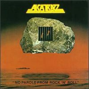 Alcatrazz - No Parole From Rock 'N' Roll cover art