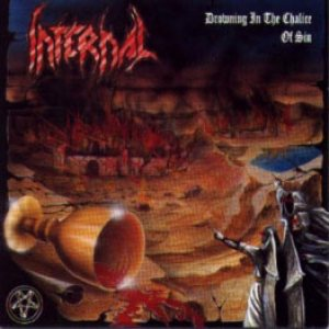 Infernal - Drowning in the Chalice of Sin cover art