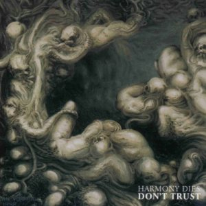 Harmony Dies - Don't Trust cover art