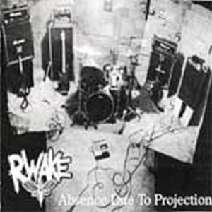 Rwake - Absence Due to Projection cover art